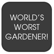 World's worst gardener