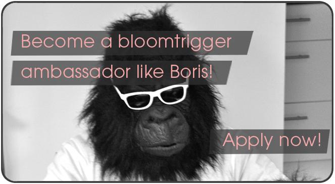 Become a bloomtrigger ambassador like Boris